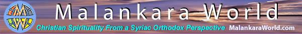 Malankara World Journal - Christian Spirituality from a Syriac Orthodox, Jacobite and Orthodox Perspective