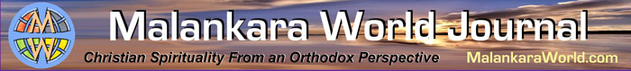 Malankara World Journal - Christian Spirituality from an Orthodox Perspective